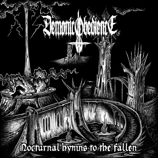 DEMONIC OBEDIENCE - Nocturnal Hymns to the Fallen CD