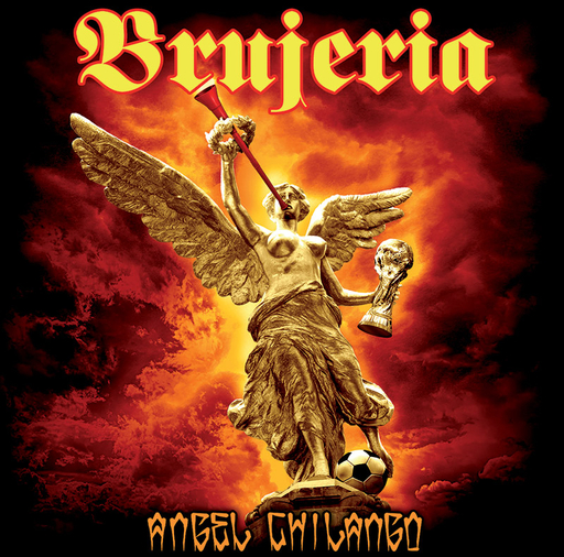 "BRUJERIA - Angel Chilango 7""EP Red vinyl"