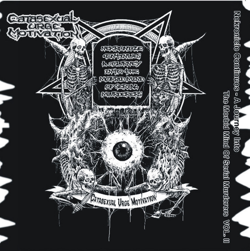 C.U.M. - Nekronicle Continues - A Journey Into The Morbid Mind Of Serial Murderes VOL. 2 CD