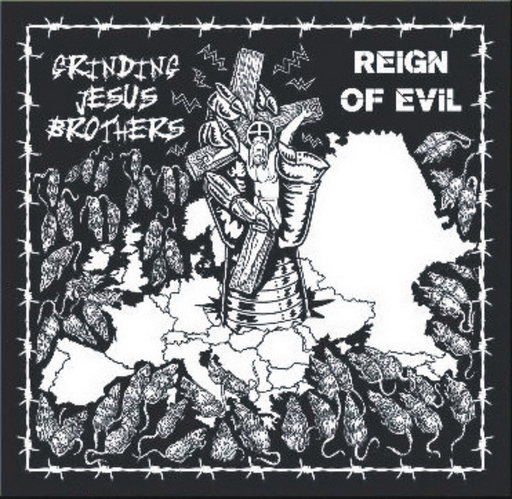 GRINDING JESUS BROTHERS - Reign of Evil CD