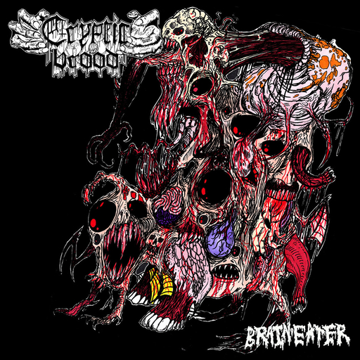 CRYPTIC BROOD – Brain Eater CD