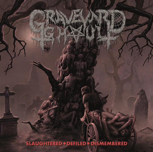 GRAVEYARD GHOUL - Slaughtered - Defiled - Dismembered CD