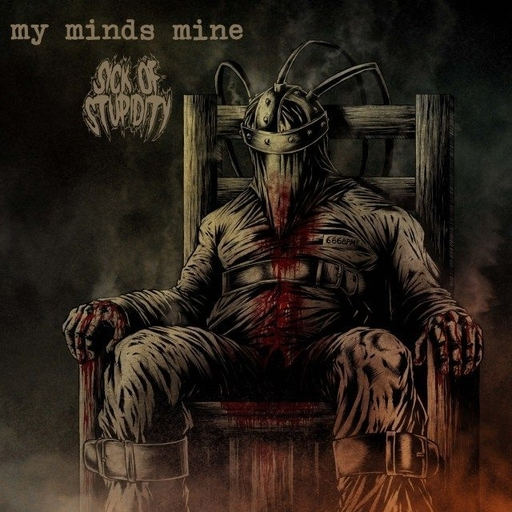 MY MINDS MINE/SICK OF STUPIDITY split LP