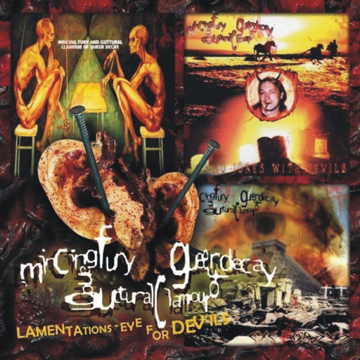 MINCING FURY AND GUTTURAL CLAMOUR OF QUEER DECAY - Lamentations - Eye For Devils CD