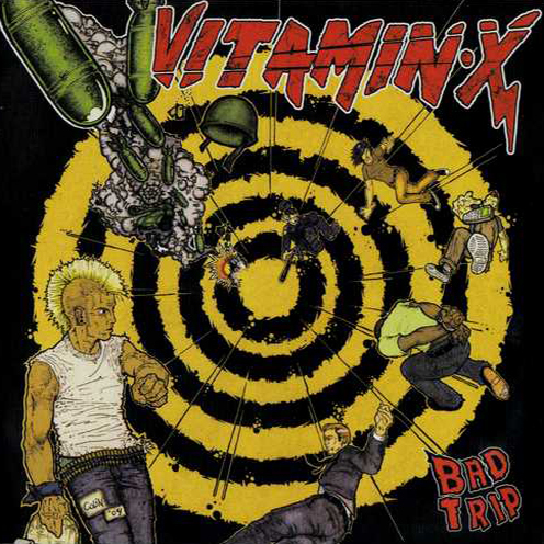 VITAMIN X - Bad Trip CD