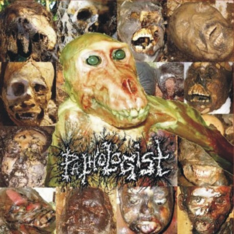 PATHOLOGIST - Anatomically! Autopsically! Decompositionally! Eschatologically! Thanatologically! Part ll: Forensic Grind Versus Medical Noise CD