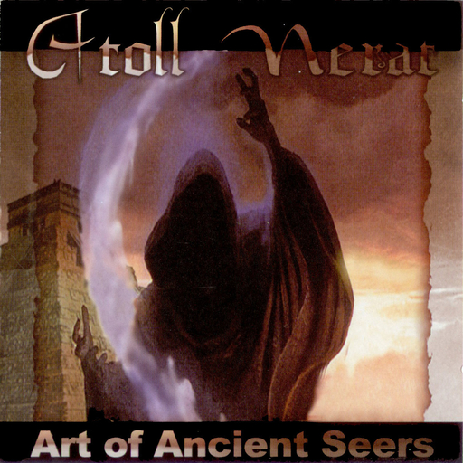 ATOLL NERAT - Art Of Ancient Seers CD