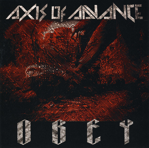 AXIS OF ADVANCE - Obey CD
