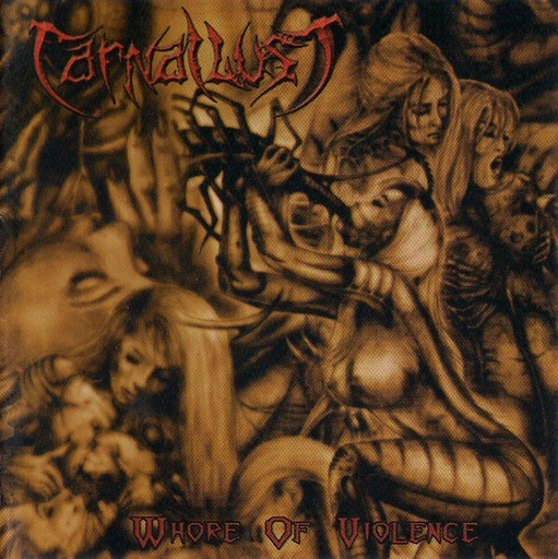 CARNAL LUST - Whore Of Violence CD