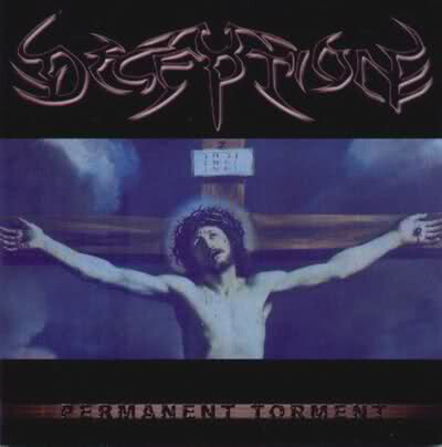 DECEPTION - Permanent Torment CD