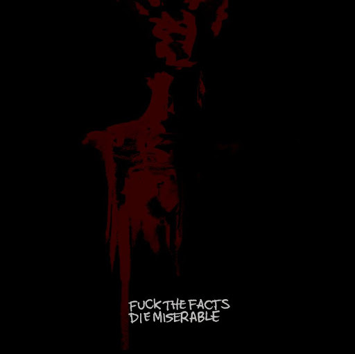 FUCK THE FACTS - Die Miserable CD