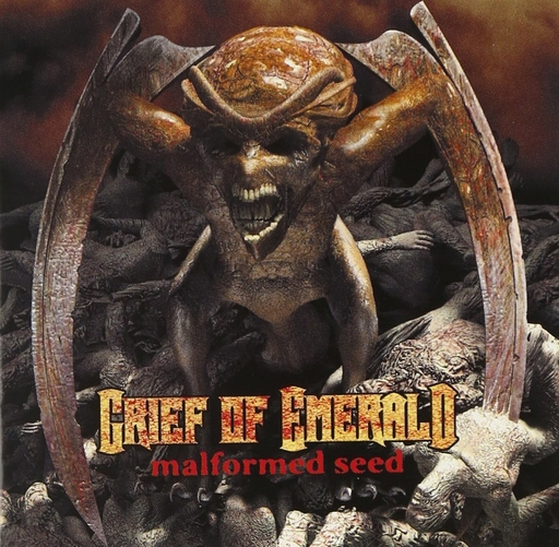 GRIEF OF EMERALD - Malformed Seed CD