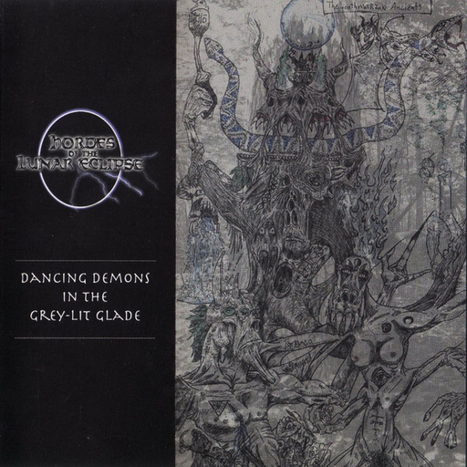 HORDES OF THE LUNAR ECLIPSE - Dancing Demons In The Grey-Lit Glade CD