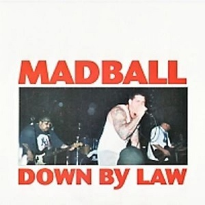MADBALL - Down By Law CD