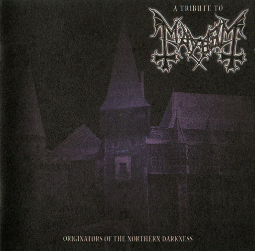 A TRIBUTE TO MAYHEM - Originators Of The Northern Darkness CD