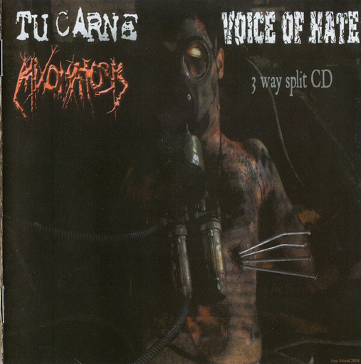 MIXOMATOSIS/TU CARNE/VOICE OF HATE 3 way split CD