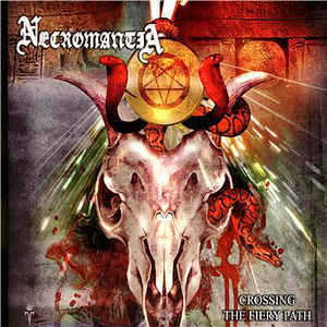 NECROMANTIA - Crossing The Fiery Path CD digipack
