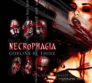 NECROPHAGIA - Goblins Be Thine CD digipack