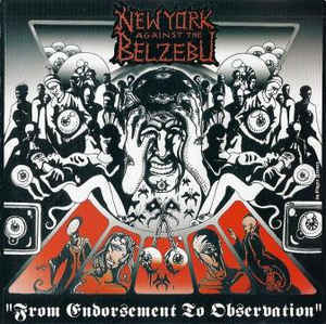 NEW YORK AGAINST THE BELZEBU - From Endorsement To Observation CD