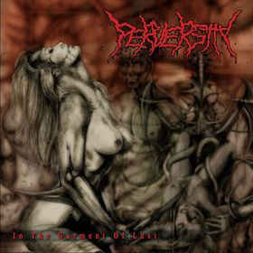 PERVERSITY - In The Garment Of Lust CD