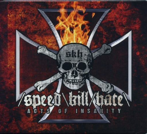 SPEED KILL HATE - Acts Of Insanity CD