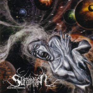 SUFFEREIGN - Secreted Insanity CD