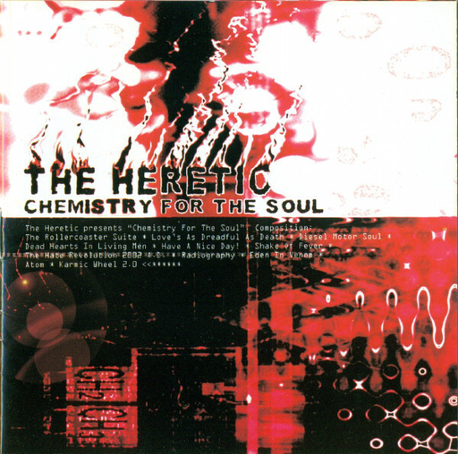 THE HERETIC - Chemistry For The Soul CD