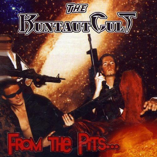 THE KUNTAUTCULT - From The Pits CD