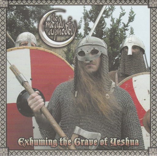 THE MEADS OF ASPHODEL - Exhuming The Grave Of Yeshua CD