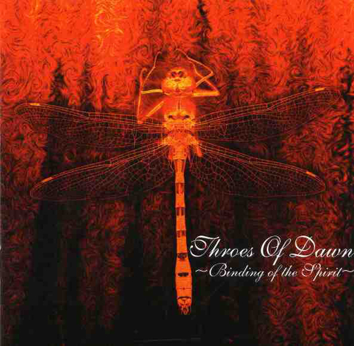 THROES OF DAWN - Binding Of The Spirit CD digipack