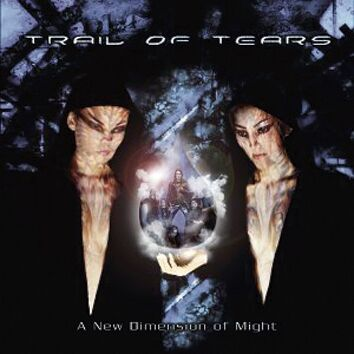 TRAIL OF TEARS - A New Dimension Of Might CD