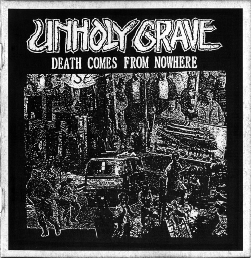 UNHOLY GRAVE - Death Comes From Nowhere CD