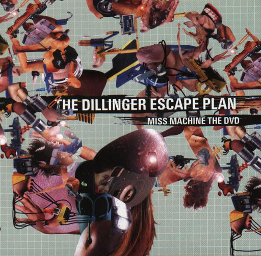 THE DILLINGER ESCAPE PLAN - Miss Machine DVD