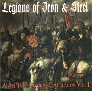 LEGIONS OF IRON & STEEL - Angel Dust Records Compilation vol. 1