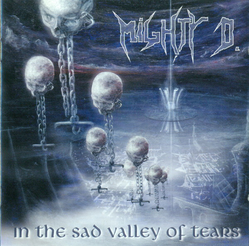 MIGHTY D. - In The Sad Valley Of Tears CD