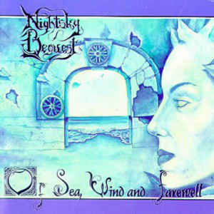 NIGHTSKY BEQUEST - Of Sea, Wind And Farewell CD