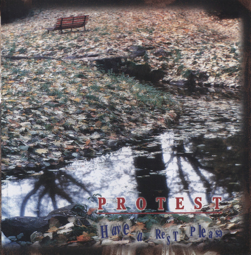 PROTEST - Have A Rest, Please CD