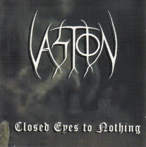 VASTION - Closed Eyes To Nothing CD