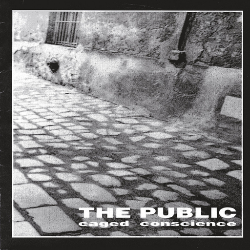 THE PUBLIC - Caged Conscience EP