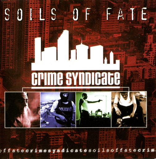 SOILS OF FATE - Crime Syndicate CD