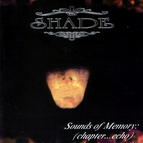 SHADE - Sounds Of Memory : (chapetr... echo) TAPE
