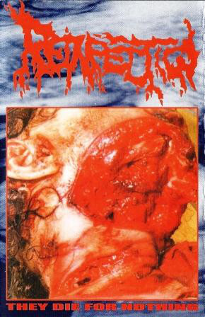 REINFECTION - They Die For Nothing TAPE