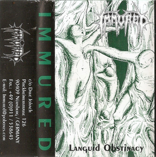 IMMURED - Languid Obstinacy TAPE