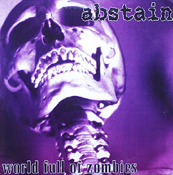 ABSTAIN - World Full Of Zombies CD