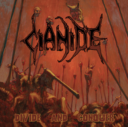 CIANIDE - Divide And Conquer CD