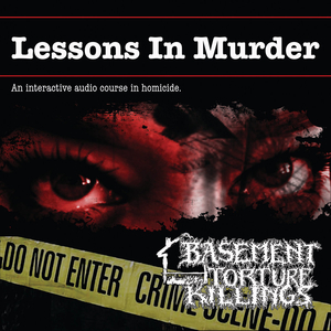 BASEMENT TORTURE KILLINGS - Lessons In Murder CD